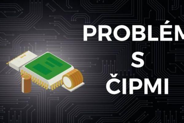 Problém s ČIPMI: Ako jeden hráč dostal do problémov celý svet
