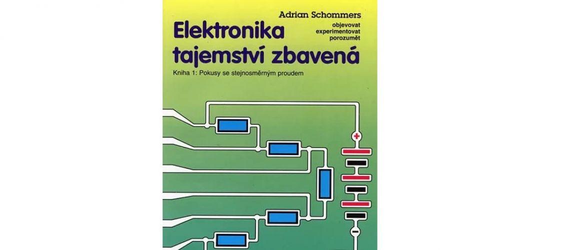 Publikácia : Elektronika tajemství zbavená 1