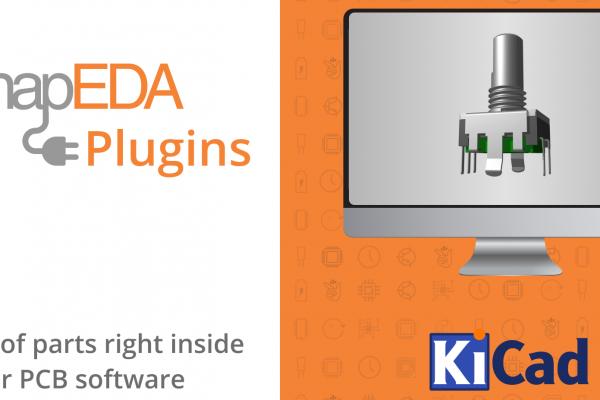 SnapEDA uvádza nový doplnok pre KiCad, ktorý pomáha inžinierom rýchlejšie navrhovať elektroniku